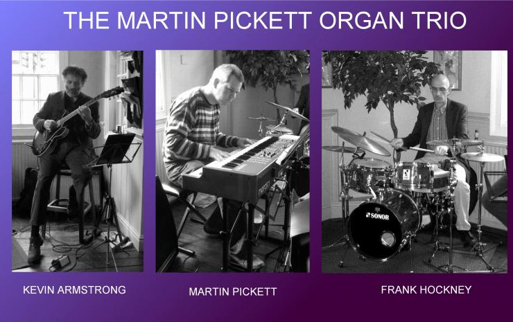 Martin Pickett Organ Trio
